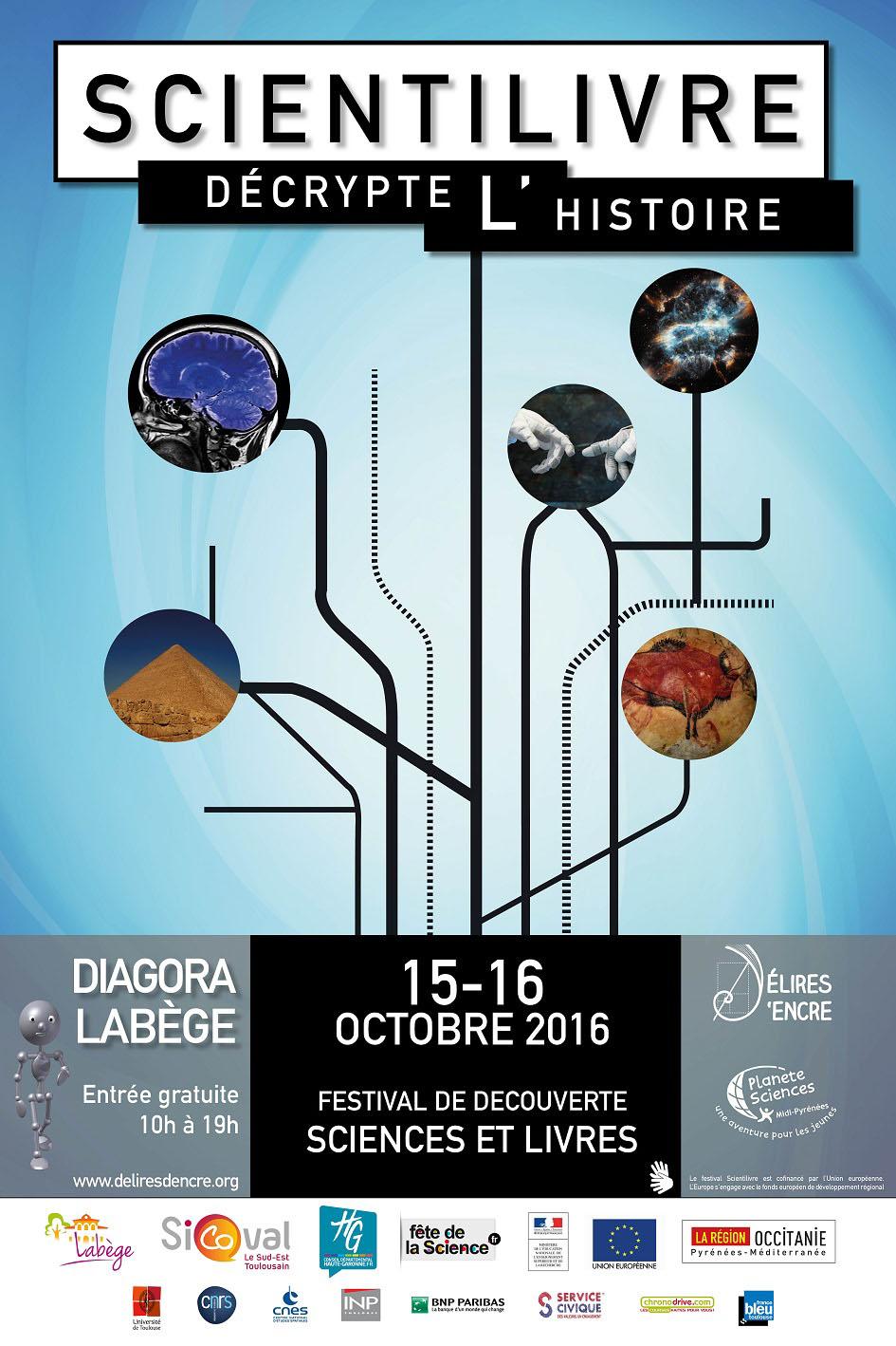 Scientilivre D�crypte L'histoire�les 15 Et 16 Octobre 2016 � Diagora Lab�ge