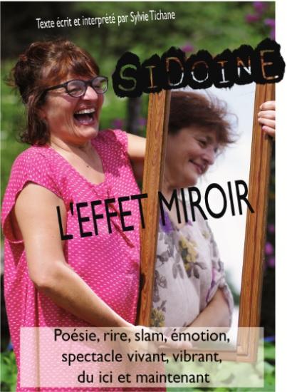 Sidoine, L'effet Miroir