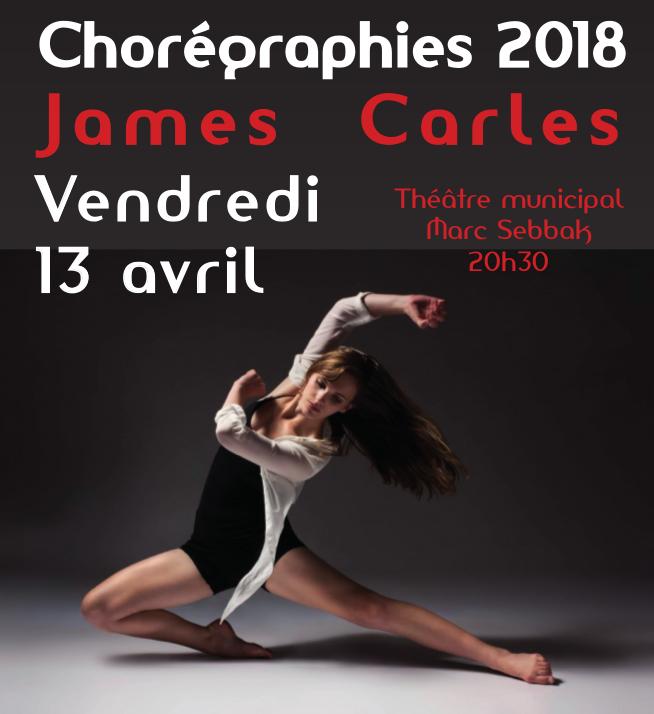 Chorégraphies 2018 James Carlés