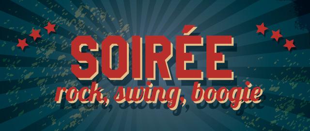 Soirée Rock, Swing, Boogie