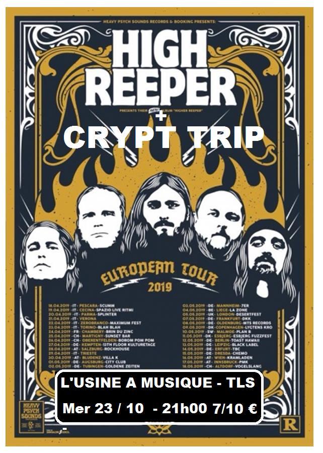 High Reeper + Crypt Trip