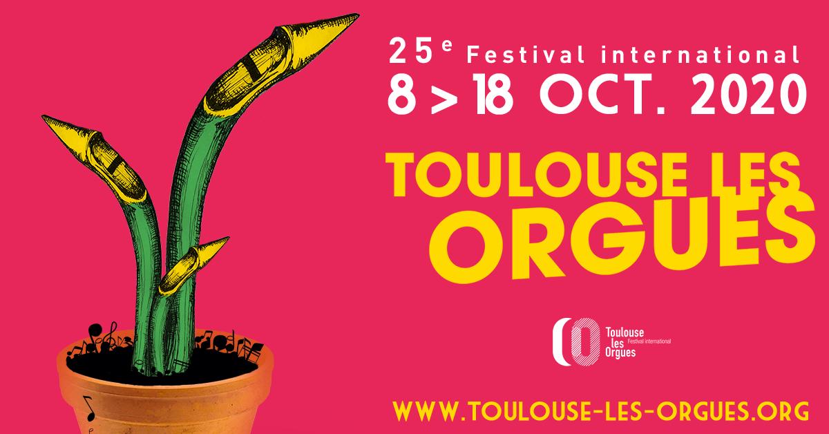 Festival International Toulouse Les Orgues 2020
