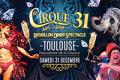 agenda.Toulouse-annuaire - Le Cirque Sur Son 31- Réveillon Dîner Spectacle