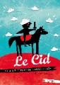 agenda.Toulouse-annuaire - Le Cid Ou La Folle Histoire De L'ardent Chevalier