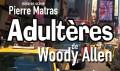 agenda.Toulouse-annuaire - Adultères De Woody Allen